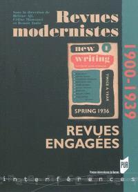 Revues modernistes, revues engagées : 1900-1939