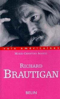 Richard Brautigan : les fleurs de néant
