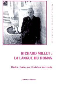 Richard Millet : la langue du roman