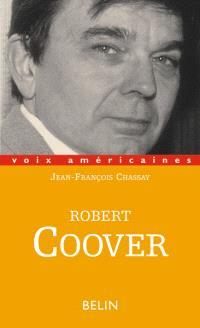 Robert Coover : l'écriture contre les mythes