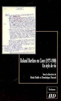 Roland Barthes en cours (1977-1980) : un style de vie