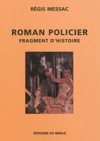 Roman policier, fragment d'histoire : critique littéraire