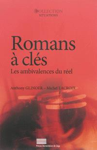 Romans à clés : les ambivalences du réel