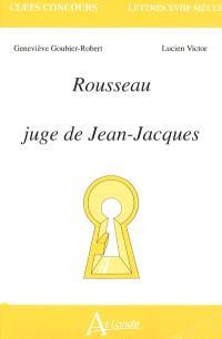 Rousseau, juge de Jean-Jacques