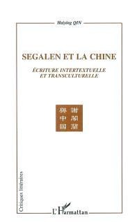 Segalen et la Chine : écriture intertextuelle et transculturelle
