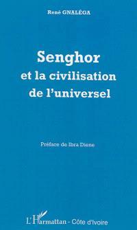 Senghor et la civilisation de l'universel