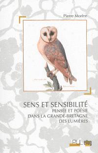 Sens et sensibilité : pensée et poésie dans la Grande-Bretagne des Lumières