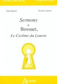 Sermons de Bossuet : le Carême du Louvre