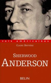 Sherwood Anderson : le grotesque tendre