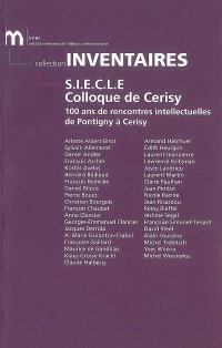 SIECLE, Colloque de Cerisy : 100 ans de rencontres intellectuelles de Pontigny à Cerisy