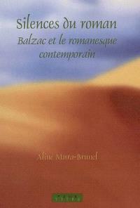Silence du roman : Balzac et le romanesque contemporain