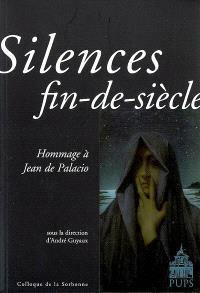 Silences fin-de-siècle : hommage à Jean de Palacio