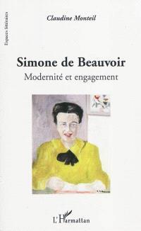 Simone de Beauvoir : modernité et engagement