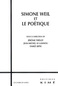 Simone Weil et le poétique : colloque international