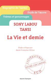 Sony Labou Tansi, La vie et demie