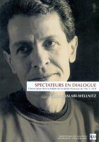 Spectateurs en dialogue : l'énonciation dans le théâtre de Sa'dallah Wannous de 1967 à 1978