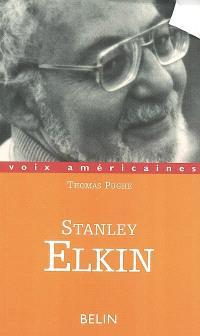 Stanley Elkin : la comédie moderne
