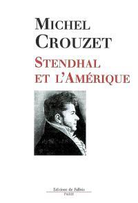 Stendhal et l'Amérique, L'Amérique et la modernité