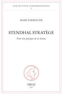 Stendhal stratège : pour une poétique de la lecture