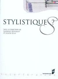Stylistiques ?