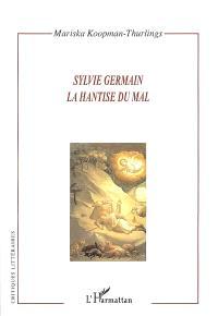 Sylvie Germain, la hantise du mal