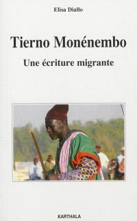 Tierno Monénembo : une écriture migrante
