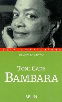 Toni Cade Bambara : entre militantisme et fiction