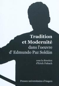 Tradition et modernité dans l'oeuvre d'Edmundo Paz Soldan
