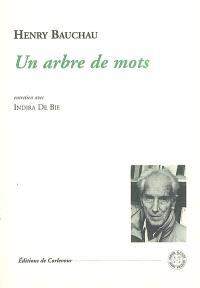 Un arbre de mots : entretien avec Indira De Bie
