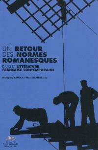 Un retour des normes romanesques dans la littérature contemporaine française