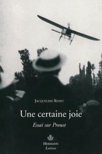 Une certaine joie : essai sur Proust