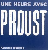 Une heure avec Proust