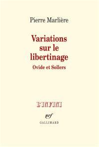 Variations sur le libertinage : Ovide et Sollers