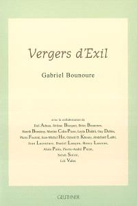 Vergers d'exil : Gabriel Bounoure