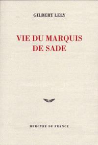 Vie du marquis de Sade