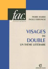 Visages du double : un thème littéraire