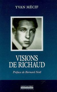 Visions de Richaud