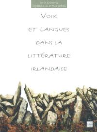 Voix et langues dans la littérature irlandaise