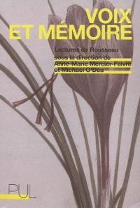 Voix et mémoire : lectures de Rousseau