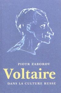 Voltaire dans la culture russe