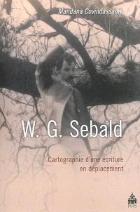 W.G. Sebald : cartographie d'une écriture en déplacement