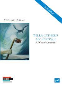 Willa Cather's My Antonia : a winter's journey