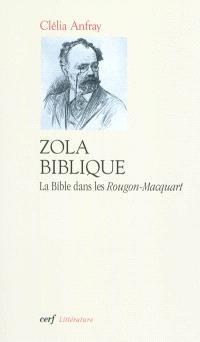Zola biblique : la Bible dans les Rougon-Macquart