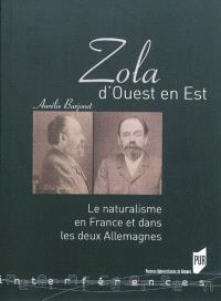 Zola d'Ouest en Est : le naturalisme en France et dans les deux Allemagnes