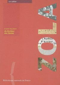 Zola et Autour d'une oeuvre : Au bonheur des dames : exposition à la Bibliothèque nationale de France, 18 octobre 2002-19 janvier 2003