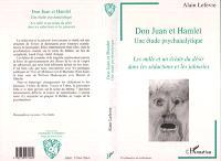 Don Juan et Hamlet, une étude psychanalytique : les mille et un éclats du désir dans les séductions et les jalousies