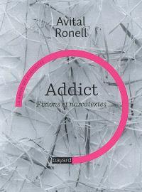 Addict : fixions et narcotextes