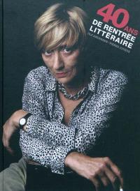 40 ans de rentrée littéraire