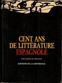 Cent ans de littérature espagnole