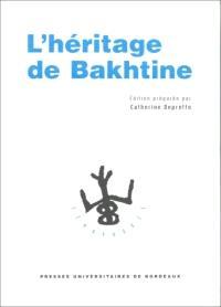 L'héritage de Mikhaïl Bakhtine
